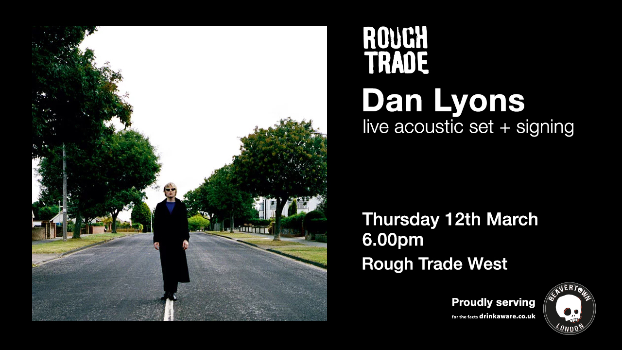 Dan Lyons live acoustic set & album signing at Rough Trade West