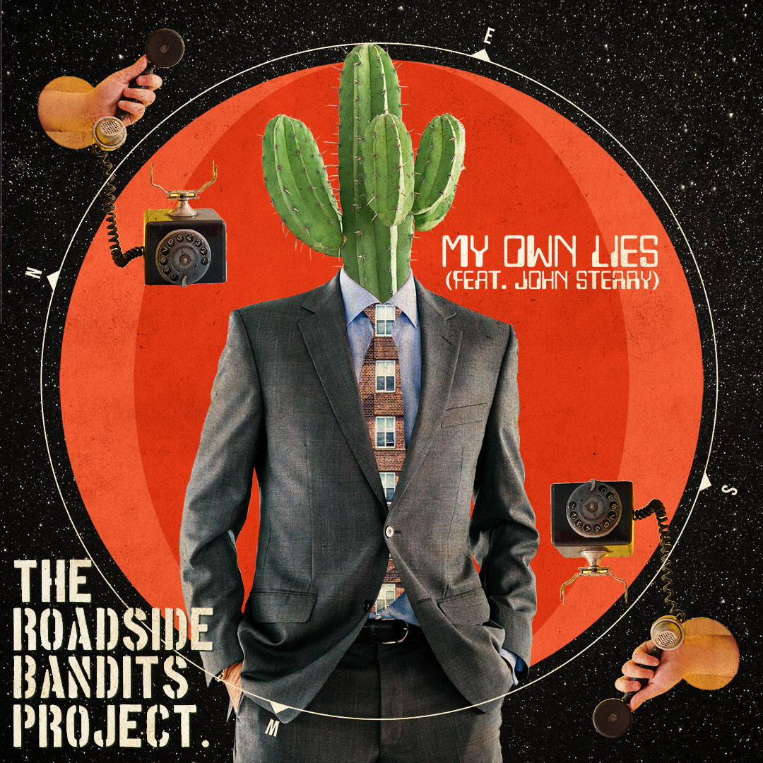 The Roadside Bandits Project - My Own Lies ft. John Sterry (artwork)