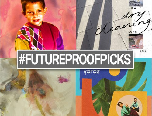 FUTUREPROOF PICKS 07-04-21