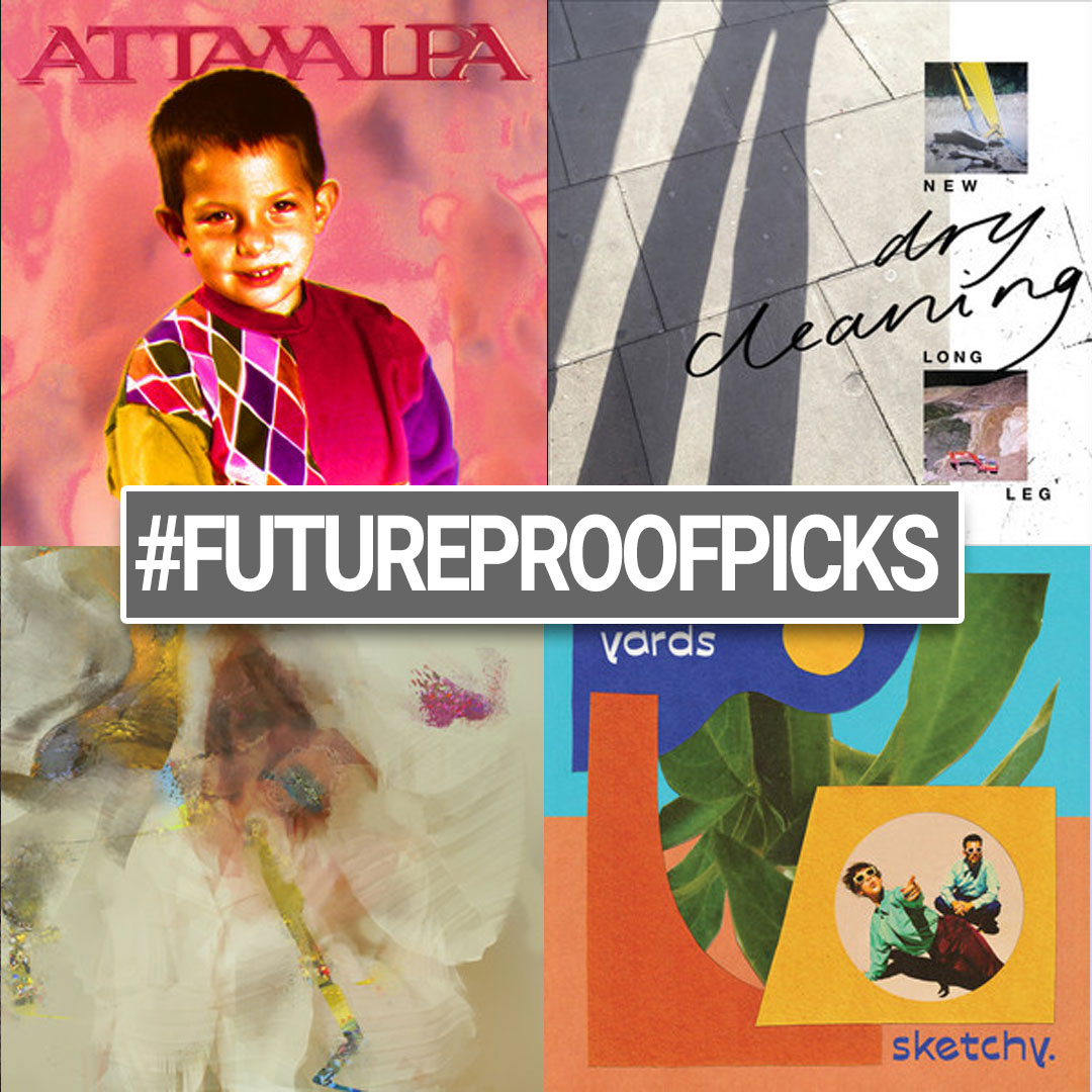 Futureproof Picks - 08-04-21