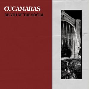 Cucamaras - Death Of The Social
