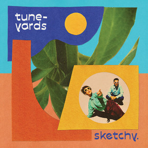 Tune Yards - hold yourself
