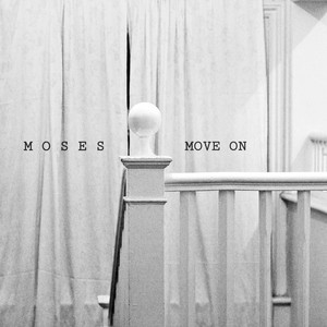 MOSES - Move On
