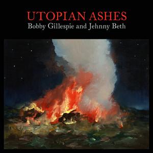 Bobby Gillespie, Jehnny Beth, Primal Scream - Your Heart Will Always Be Broken