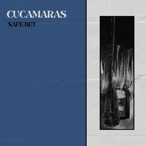Cucamaras - Safe Bet