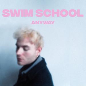 swim school - anyway