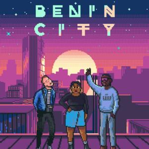 Benin City - We Belong To Us