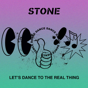 STONE - Let's Dance To The Real Thing
