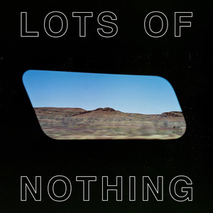 Spacey Jane - Lots of Nothing
