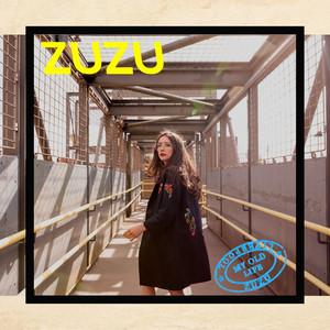 Zuzu - My Old Life