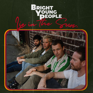 Bright Young People - Lie in the Sun