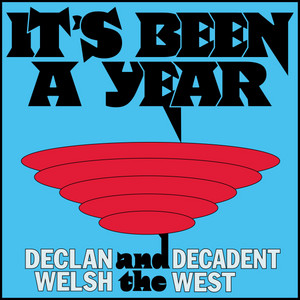 Declan Welsh and The Decadent West - Vladimir