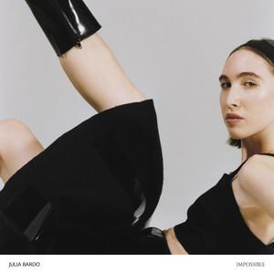 Julia Bardo - Impossible