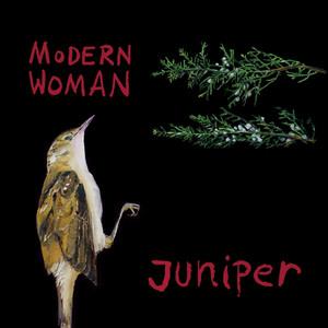 Modern Woman - Juniper