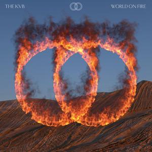 The KVB - World On Fire
