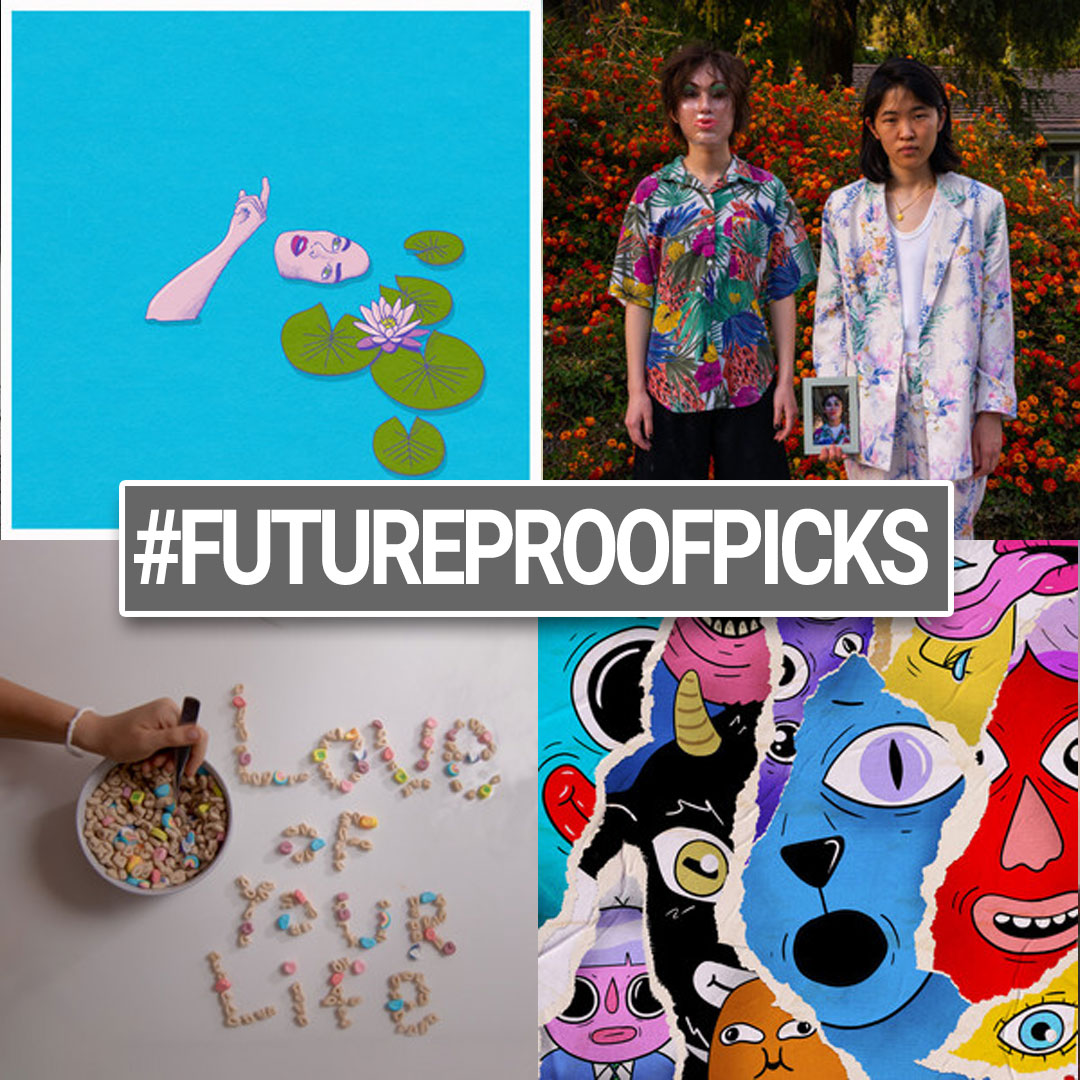 Futureproof Picks - 07-10-21